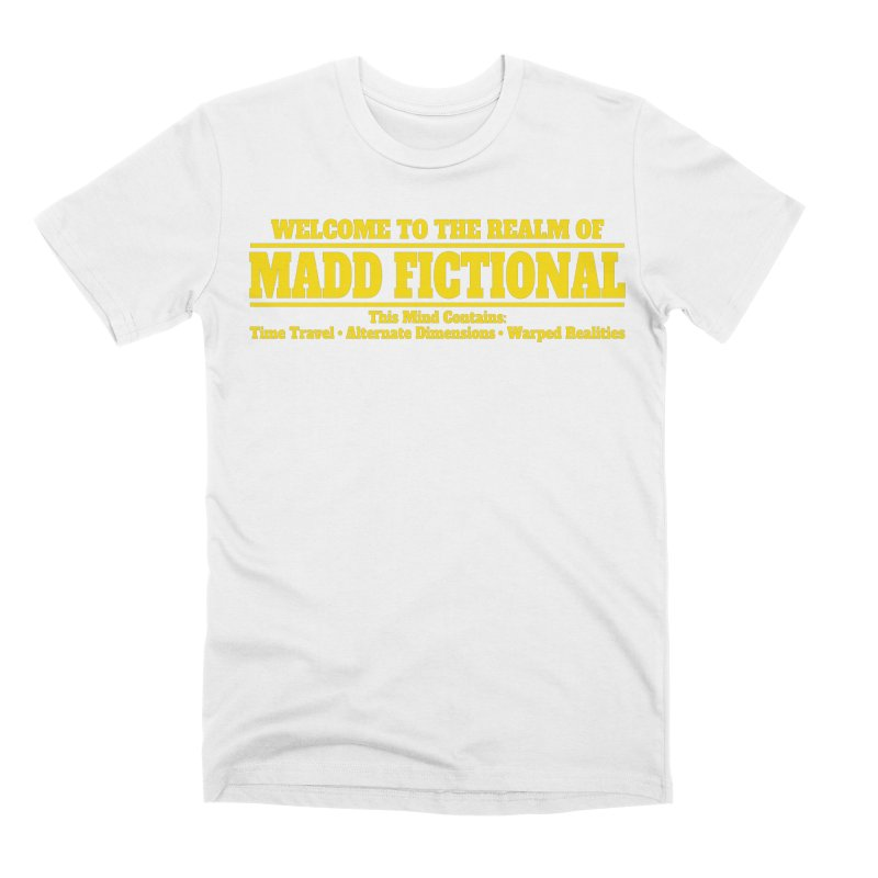 Madd Fictional Men's T-Shirt by MaddFictional's Artist Shop