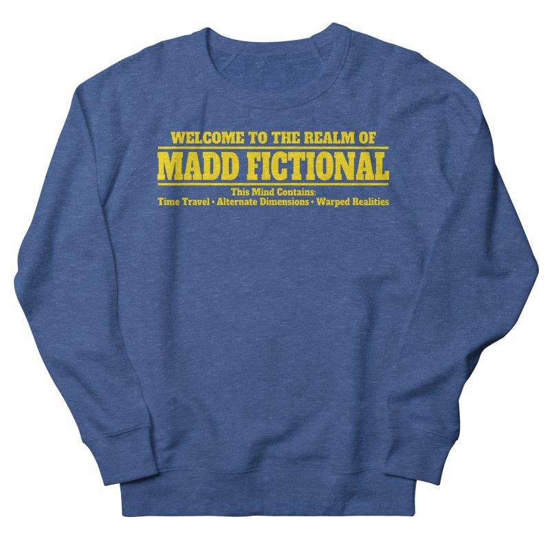 Madd Fictional Men's Sweatshirt by MaddFictional's Artist Shop