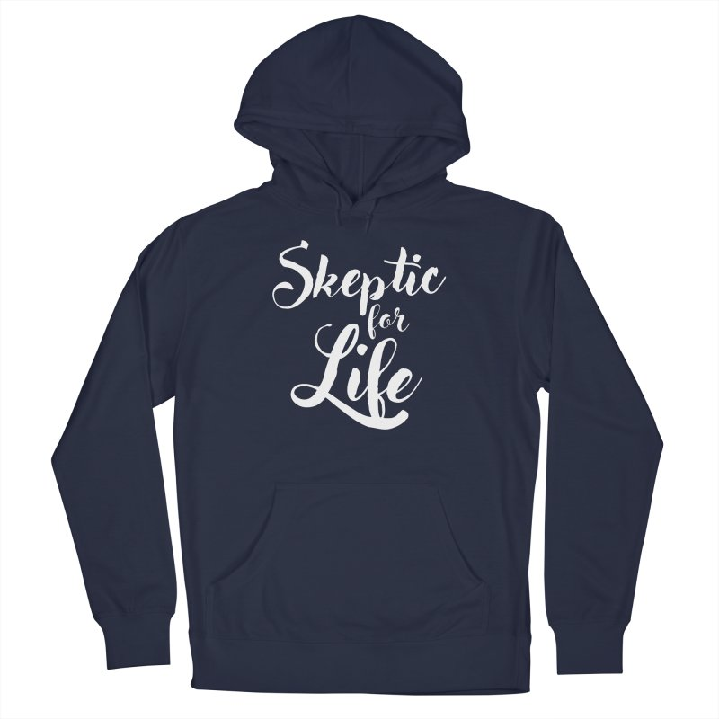 Skeptic for Life Men's Pullover Hoody by MaddFictional's Artist Shop