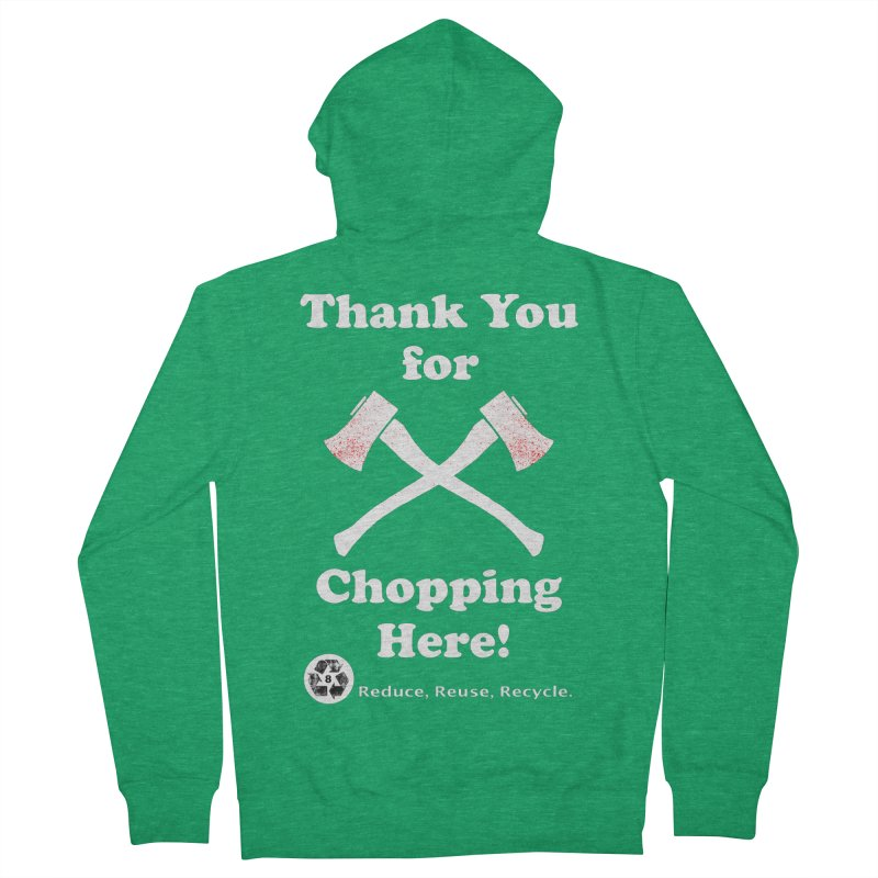 Thank You For Chopping Here! Men's Zip-Up Hoody by MaddFictional's Artist Shop