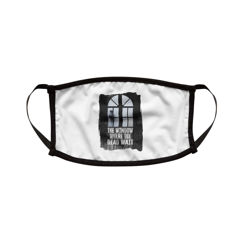 The Window Where The Dead Wait Accessories Face Mask by MaddFictional's Artist Shop