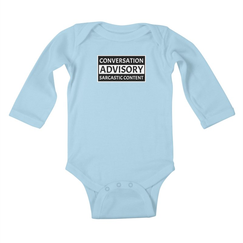Conversation Advisory: Sarcastic Content Kids Baby Longsleeve Bodysuit by MaddFictional's Artist Shop
