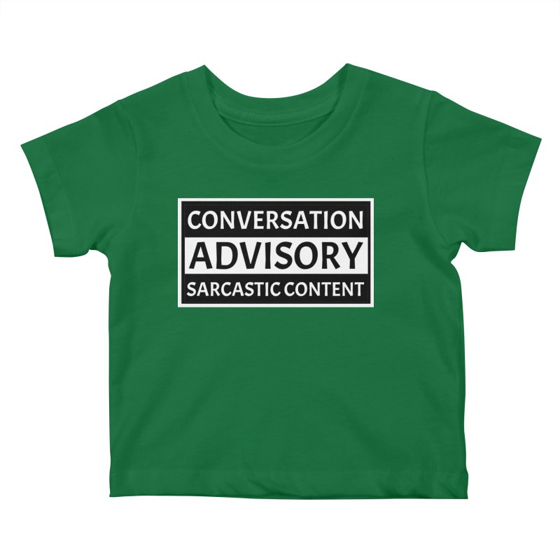 Conversation Advisory: Sarcastic Content Kids Baby T-Shirt by MaddFictional's Artist Shop