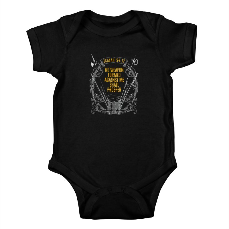 No Weapon Formed Against Me Shall Prosper Kids Baby Bodysuit by MaddFictional's Artist Shop