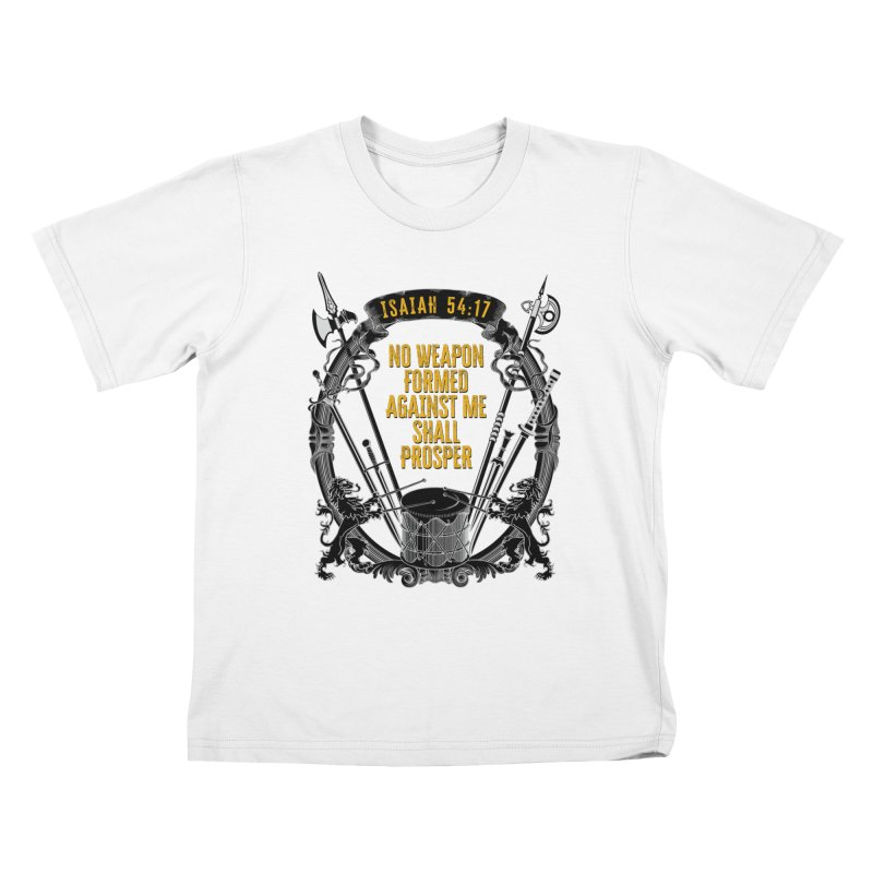 No Weapon Formed Against Me Shall Prosper Kids T-Shirt by MaddFictional's Artist Shop