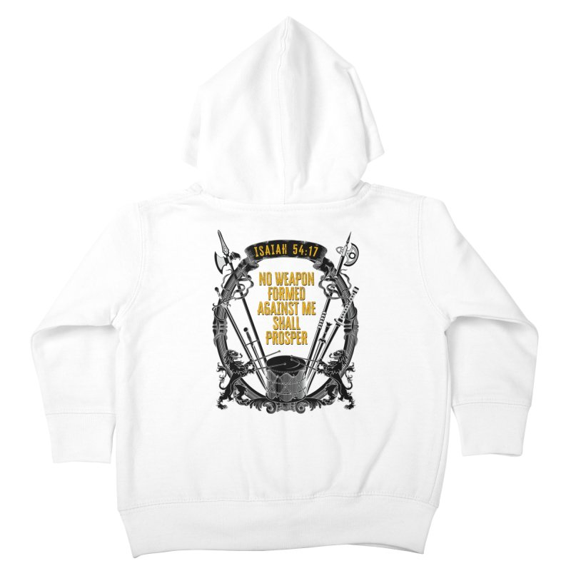 No Weapon Formed Against Me Shall Prosper Kids Toddler Zip-Up Hoody by MaddFictional's Artist Shop