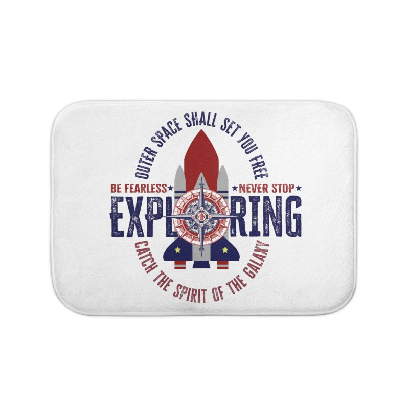 Be Fearless, Never Stop Exploring Space Shuttle Home Bath Mat by MaddFictional's Artist Shop