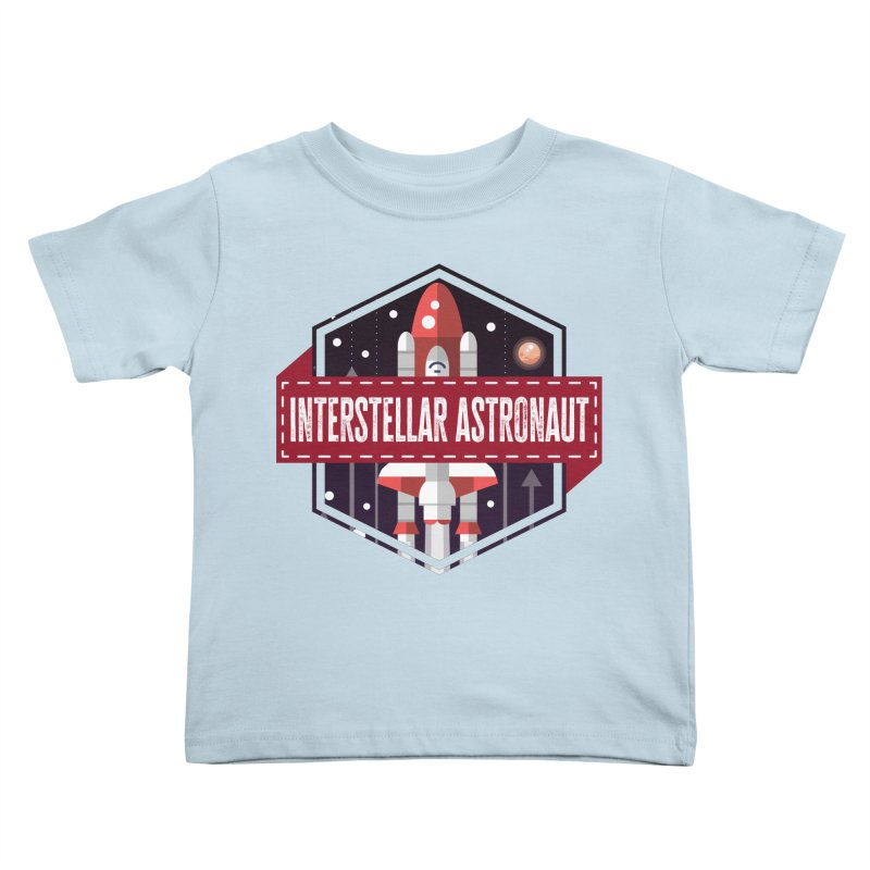 Interstellar Astronaut Kids Toddler T-Shirt by MaddFictional's Artist Shop