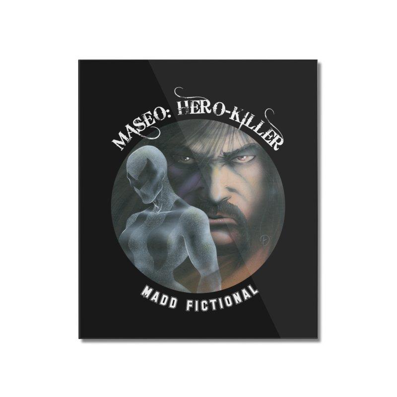 Maseo: Hero-Killer Home Mounted Acrylic Print by MaddFictional's Artist Shop