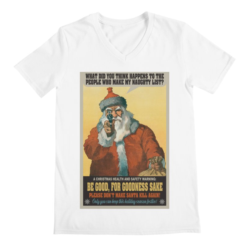 Don't Make Santa Kill Again Men's V-Neck by MaddFictional's Artist Shop