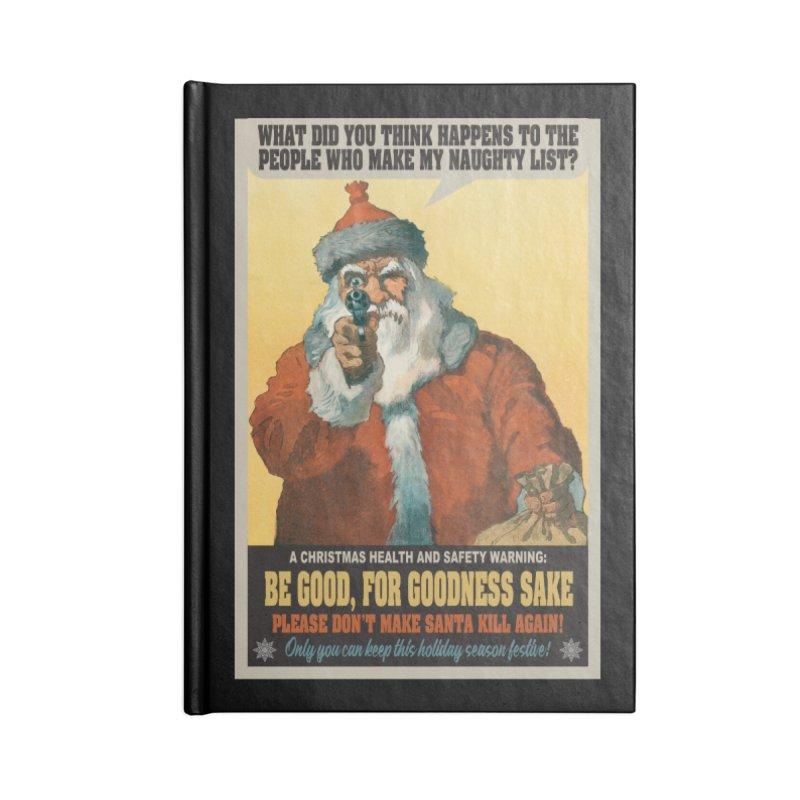 Don't Make Santa Kill Again Accessories Notebook by MaddFictional's Artist Shop