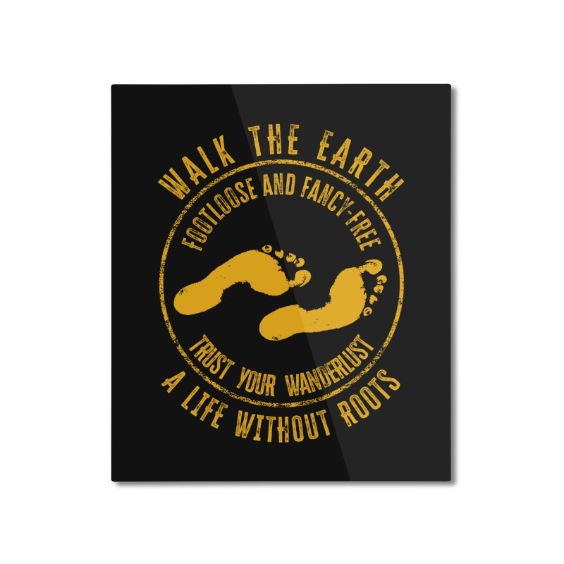Walk The Earth Home Mounted Aluminum Print by MaddFictional's Artist Shop