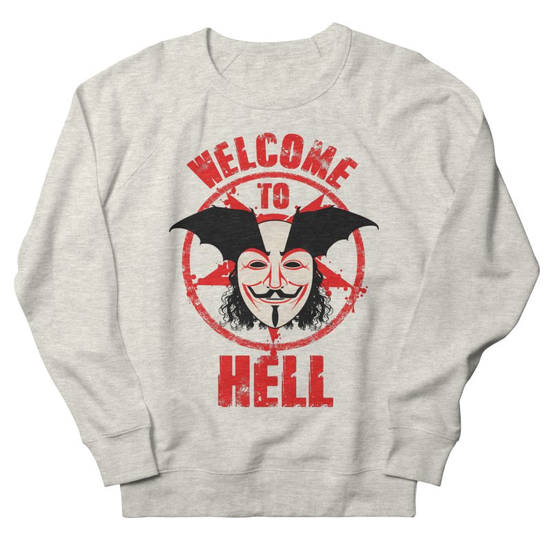 Welcome To Hell Men's Sweatshirt by MaddFictional's Artist Shop