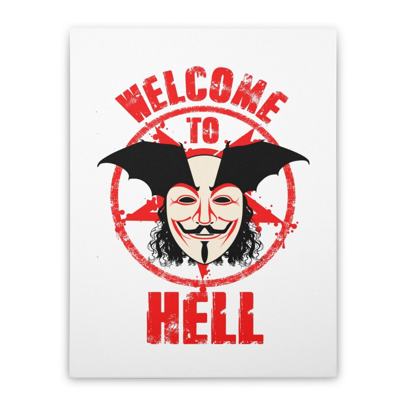 Welcome To Hell Home Stretched Canvas by MaddFictional's Artist Shop