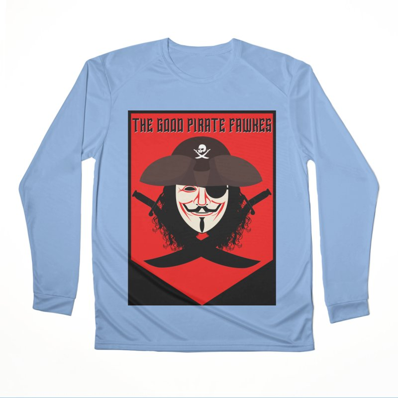 The Good Pirate Fawkes Men's Longsleeve T-Shirt by MaddFictional's Artist Shop