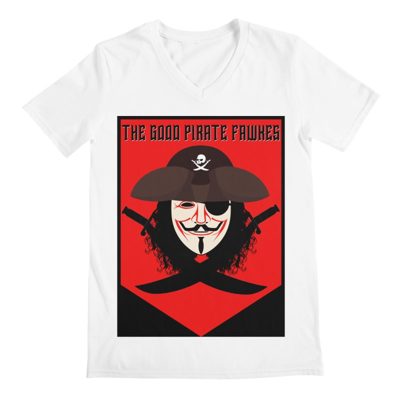 The Good Pirate Fawkes Men's V-Neck by MaddFictional's Artist Shop