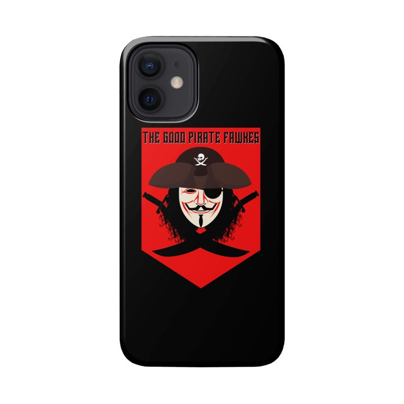 The Good Pirate Fawkes Accessories Phone Case by MaddFictional's Artist Shop