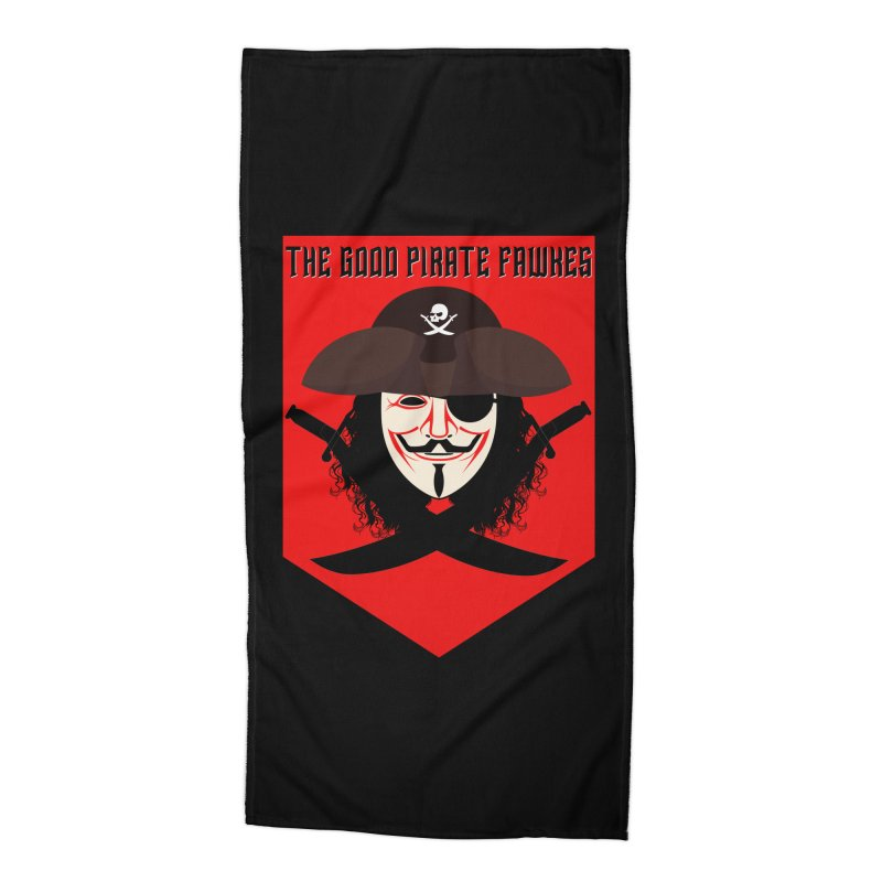 The Good Pirate Fawkes Accessories Beach Towel by MaddFictional's Artist Shop
