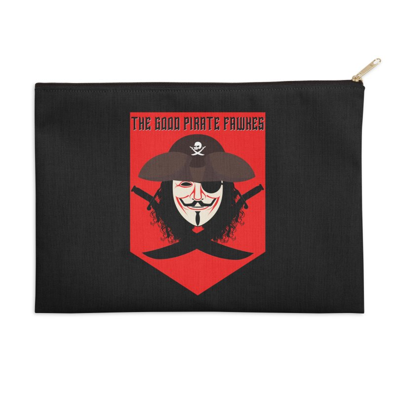The Good Pirate Fawkes Accessories Zip Pouch by MaddFictional's Artist Shop