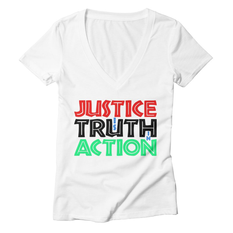 Justice is Truth in Action Women's V-Neck by MaddFictional's Artist Shop