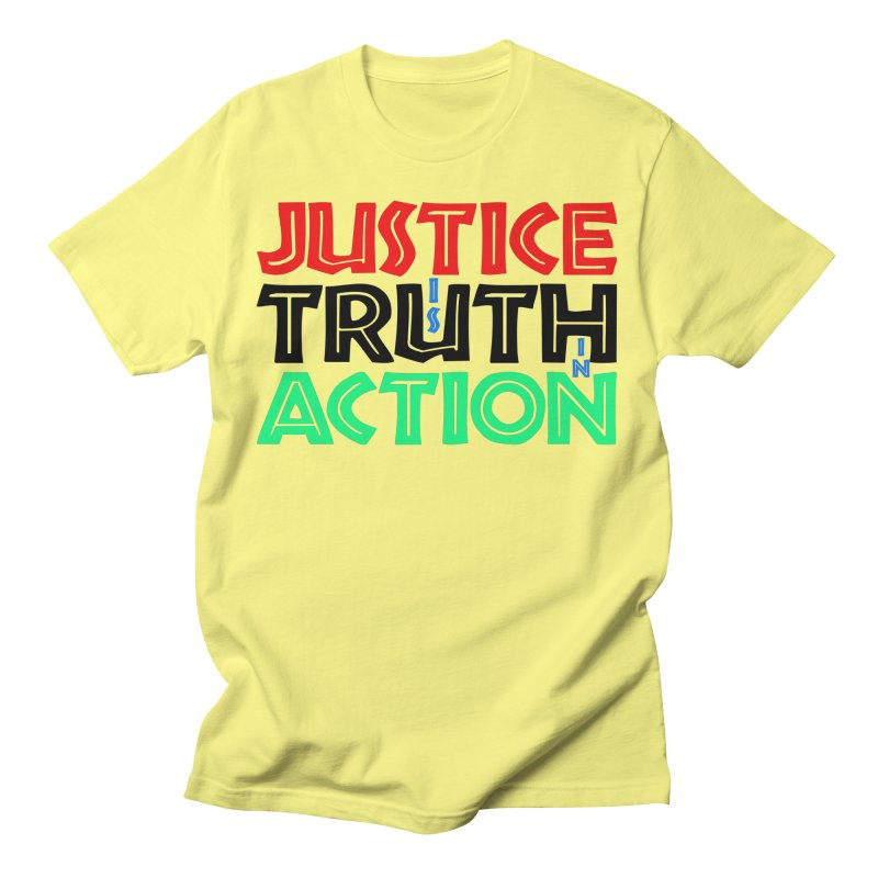 Justice is Truth in Action Men's T-Shirt by MaddFictional's Artist Shop