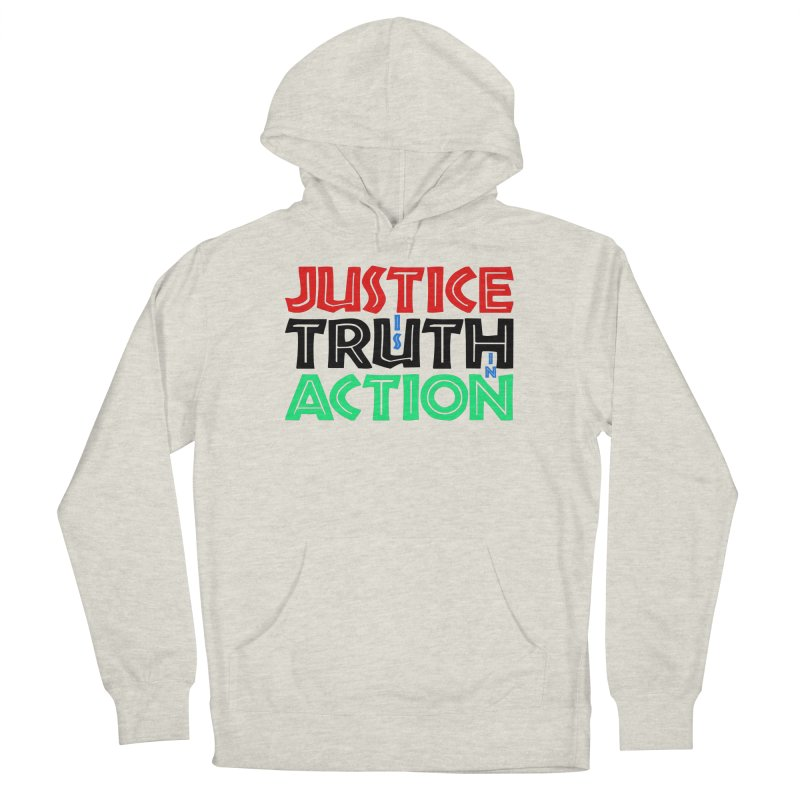 Justice is Truth in Action Women's Pullover Hoody by MaddFictional's Artist Shop
