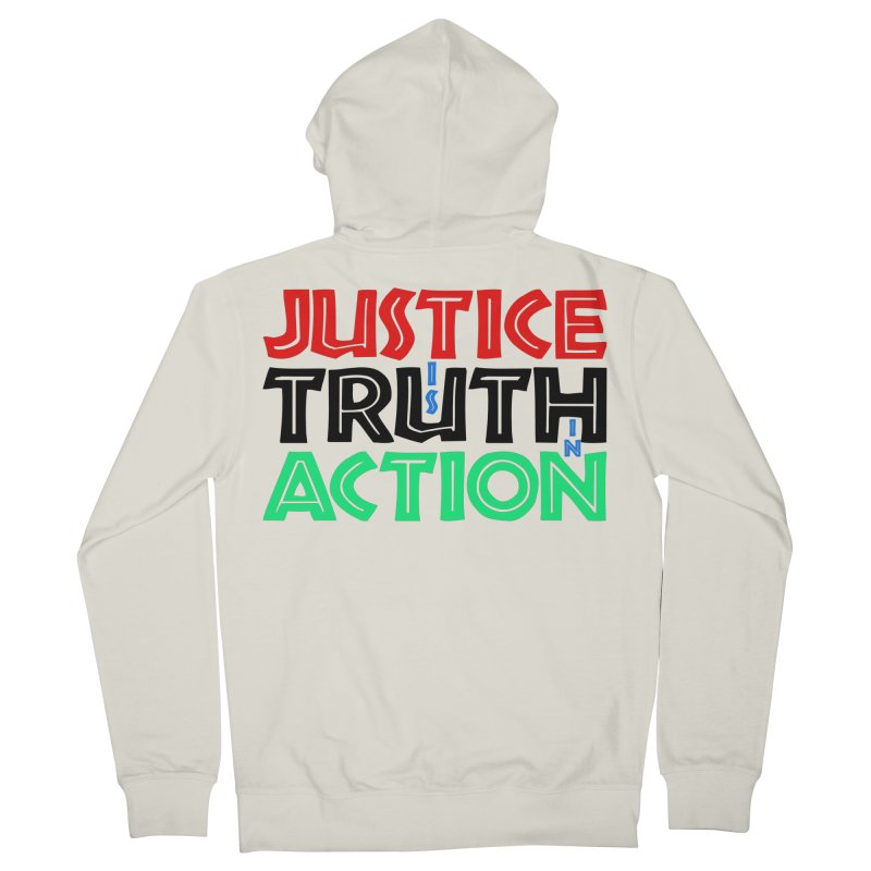 Justice is Truth in Action Men's Zip-Up Hoody by MaddFictional's Artist Shop