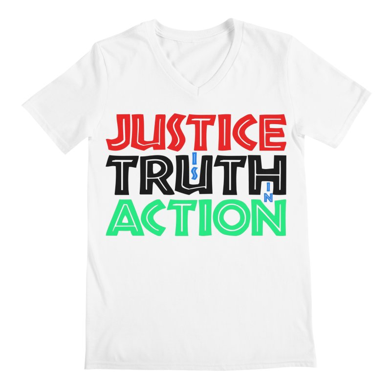 Justice is Truth in Action Men's V-Neck by MaddFictional's Artist Shop