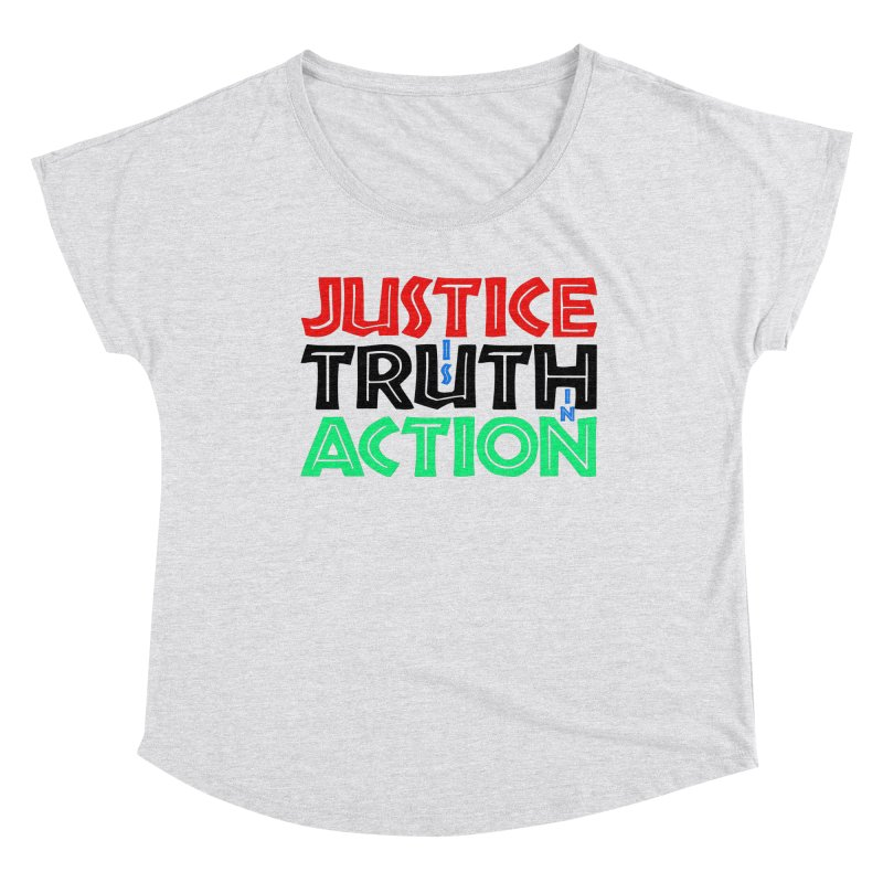 Justice is Truth in Action Women's Scoop Neck by MaddFictional's Artist Shop