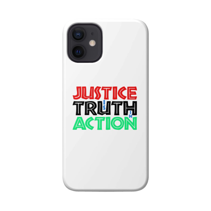 Justice is Truth in Action Accessories Phone Case by MaddFictional's Artist Shop