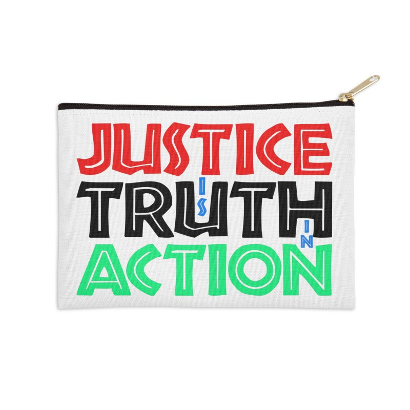 Justice is Truth in Action Accessories Zip Pouch by MaddFictional's Artist Shop