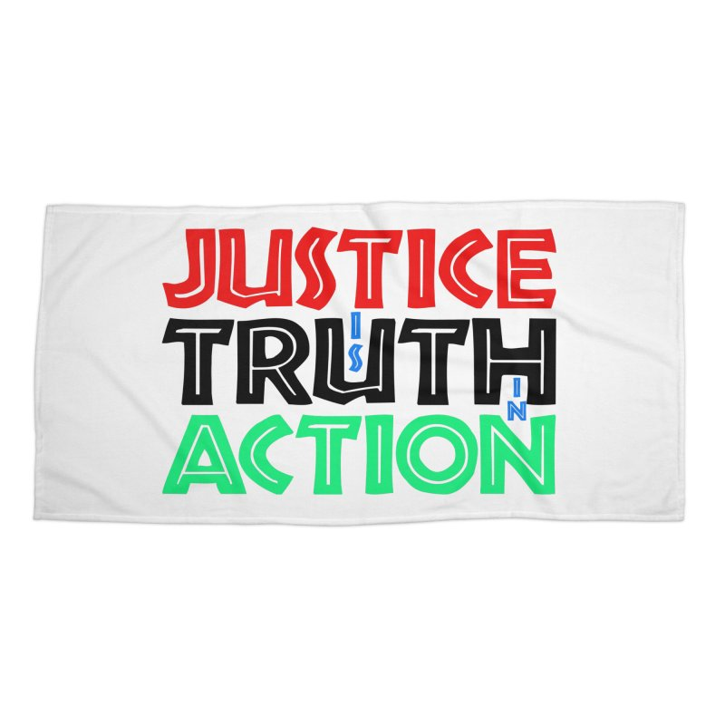 Justice is Truth in Action Accessories Beach Towel by MaddFictional's Artist Shop