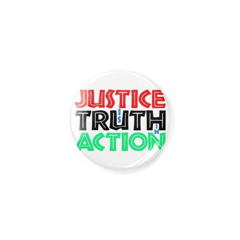 Justice is Truth in Action Accessories Button by MaddFictional's Artist Shop