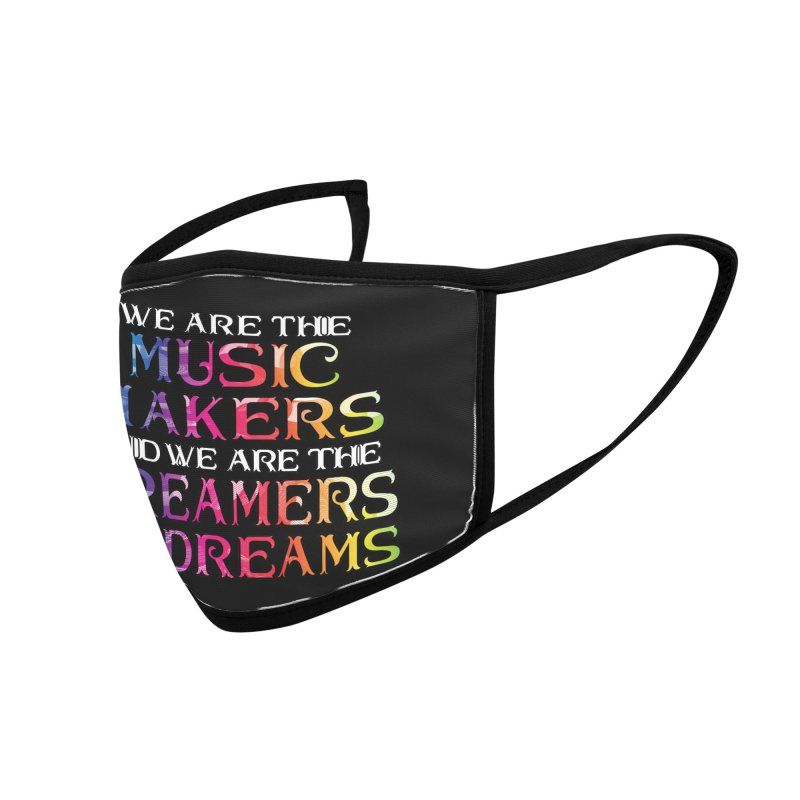 We Are The Music Makers Accessories Face Mask by MaddFictional's Artist Shop