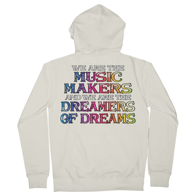 We Are The Music Makers Men's Zip-Up Hoody by MaddFictional's Artist Shop