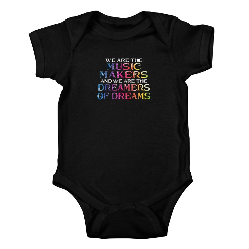 We Are The Music Makers Kids Baby Bodysuit by MaddFictional's Artist Shop