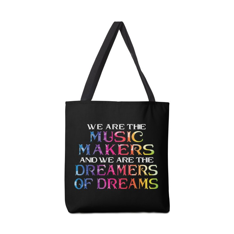 We Are The Music Makers Accessories Bag by MaddFictional's Artist Shop
