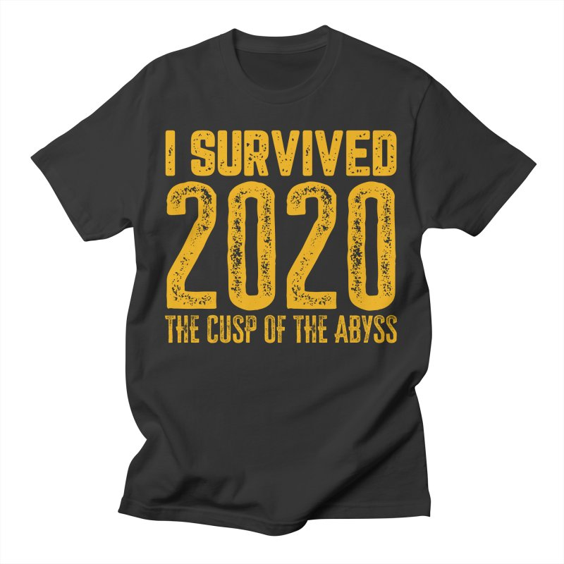 I Survived 2020 Men's T-Shirt by MaddFictional's Artist Shop