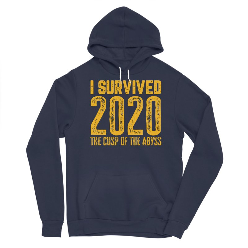 I Survived 2020 Men's Pullover Hoody by MaddFictional's Artist Shop