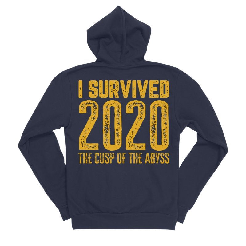 I Survived 2020 Men's Zip-Up Hoody by MaddFictional's Artist Shop