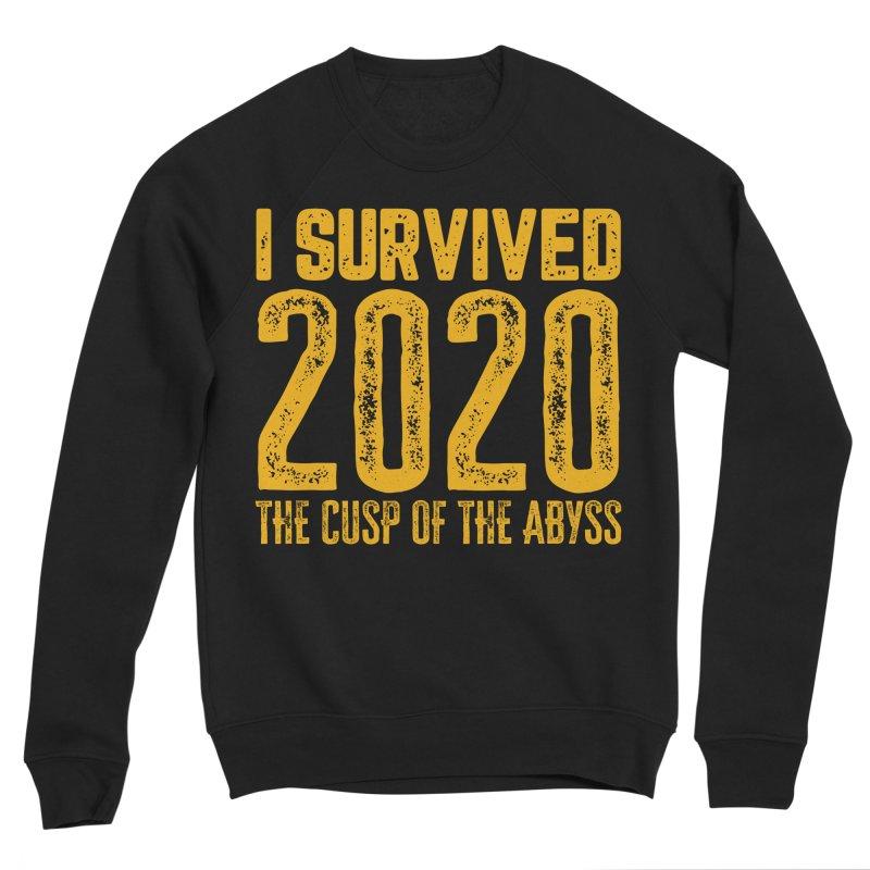 I Survived 2020 Women's Sweatshirt by MaddFictional's Artist Shop