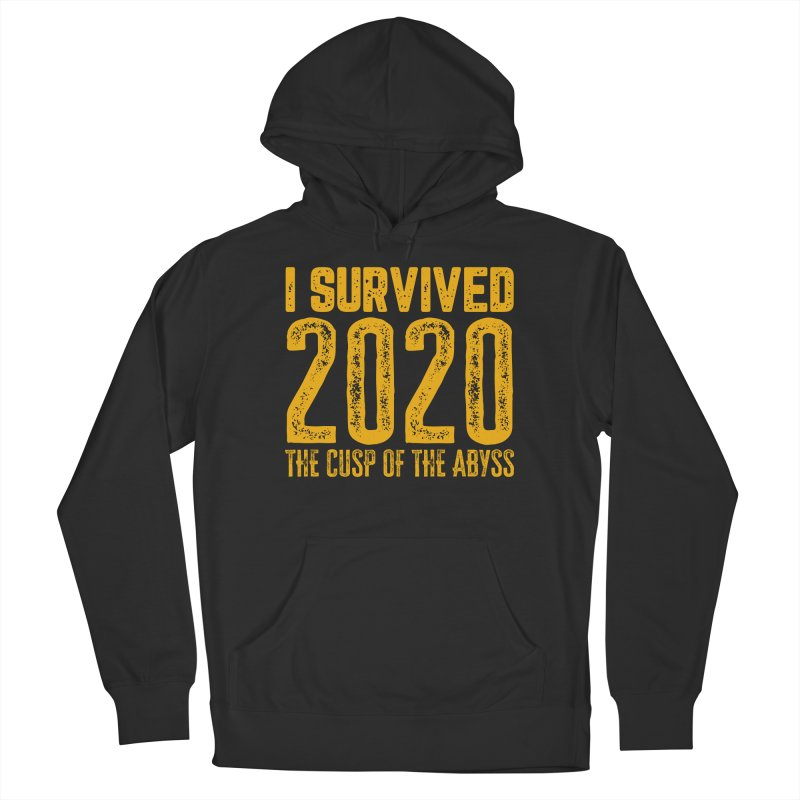 I Survived 2020 Women's Pullover Hoody by MaddFictional's Artist Shop