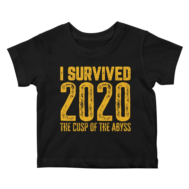 I Survived 2020 Kids Baby T-Shirt by MaddFictional's Artist Shop