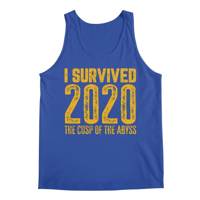 I Survived 2020 Men's Tank by MaddFictional's Artist Shop