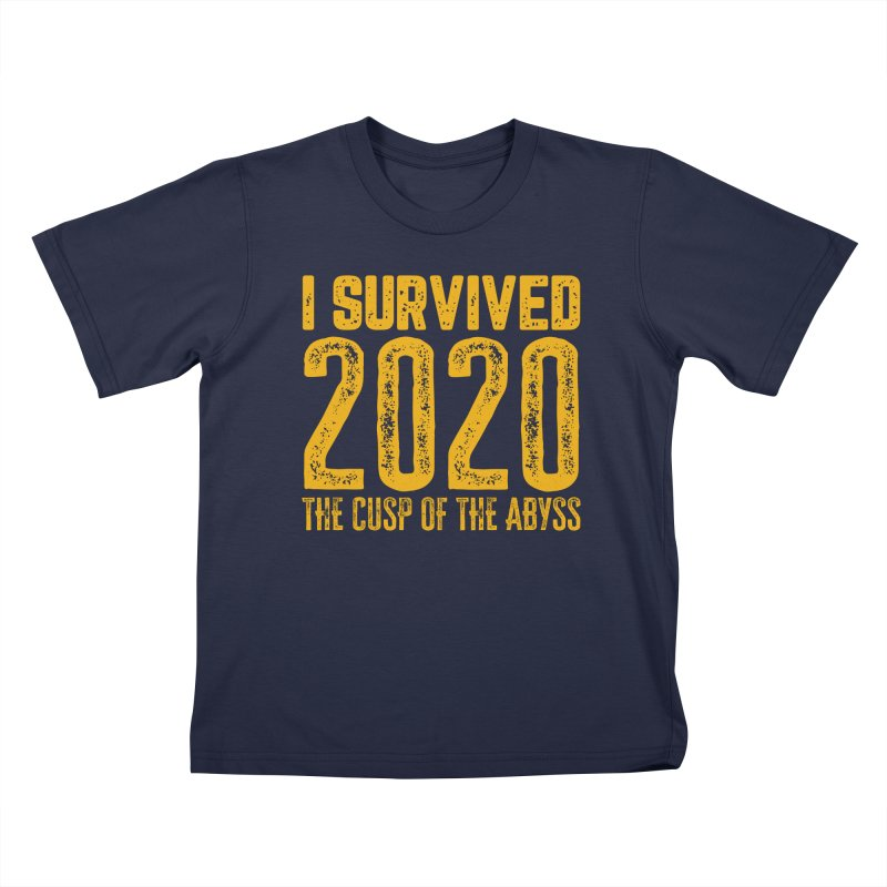 I Survived 2020 Kids T-Shirt by MaddFictional's Artist Shop