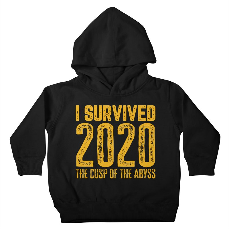 I Survived 2020 Kids Toddler Pullover Hoody by MaddFictional's Artist Shop
