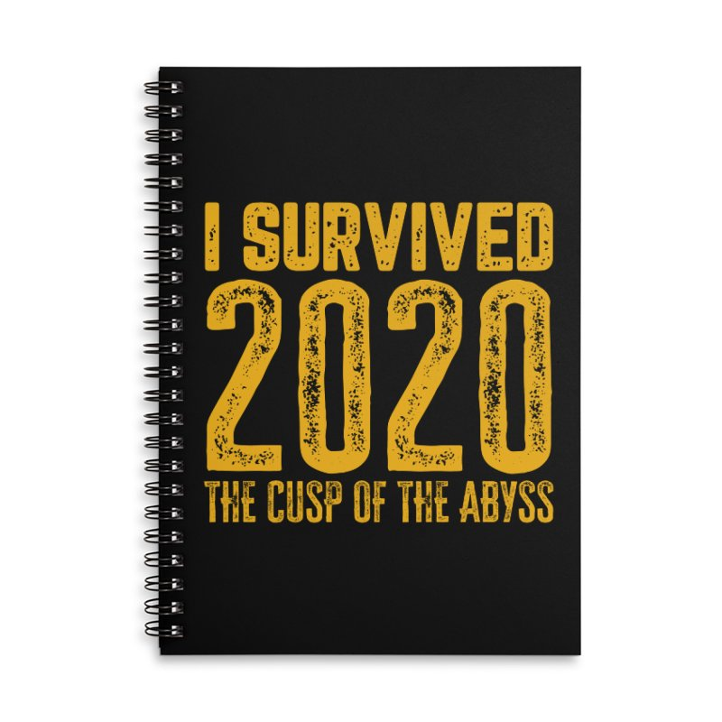I Survived 2020 Accessories Notebook by MaddFictional's Artist Shop