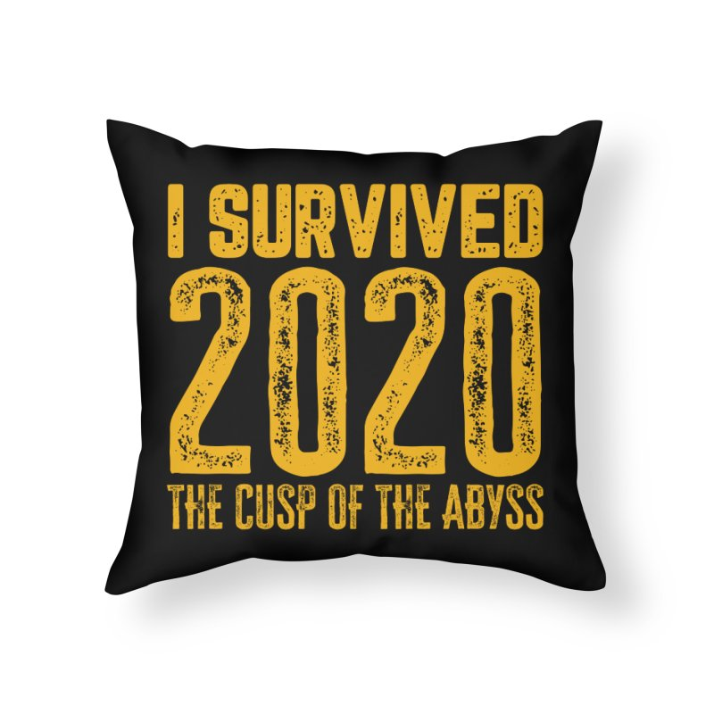 I Survived 2020 Home Throw Pillow by MaddFictional's Artist Shop