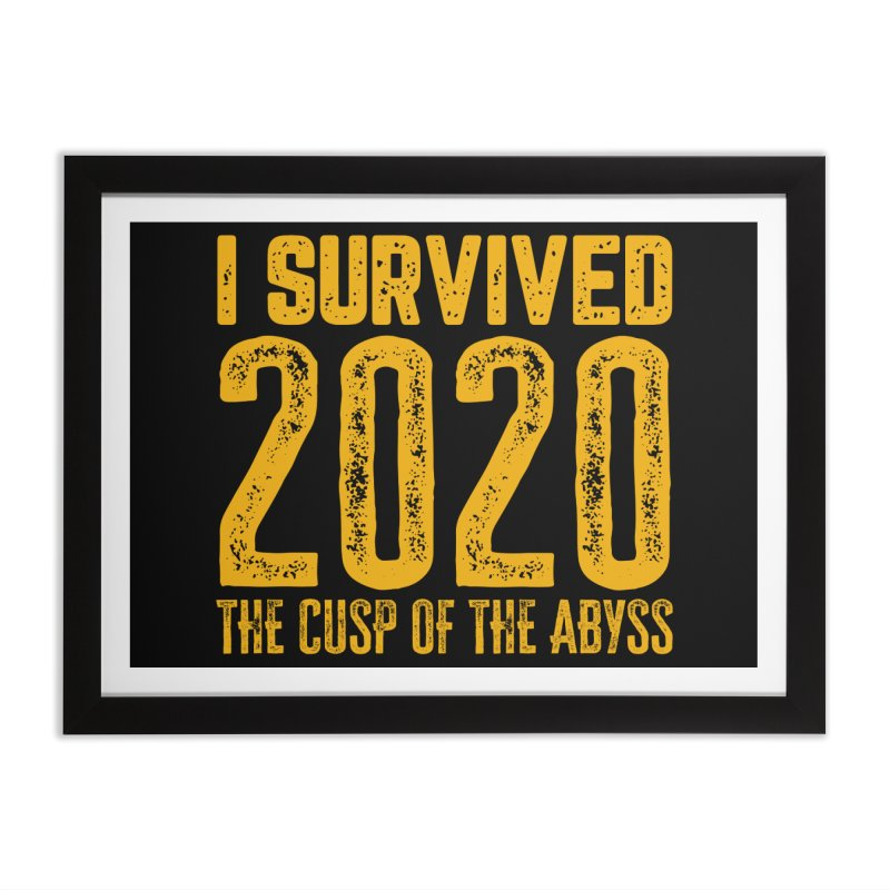 I Survived 2020 Home Framed Fine Art Print by MaddFictional's Artist Shop