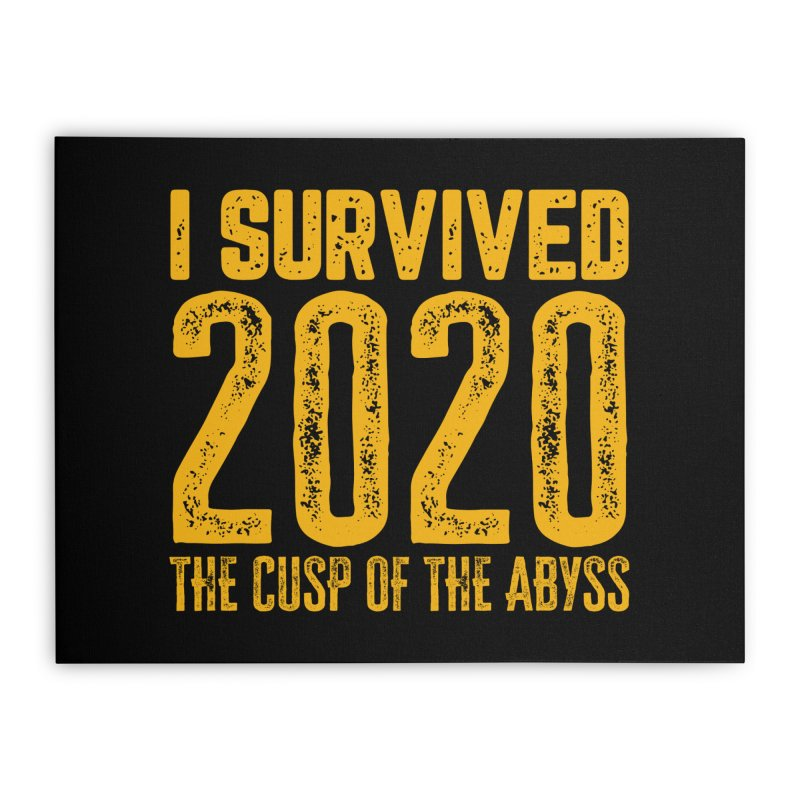 I Survived 2020 Home Stretched Canvas by MaddFictional's Artist Shop